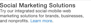 learn more about our Social Marketing Solutions